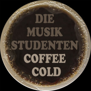 "Release: ""Coffee Cold"" von Musikstudenten"